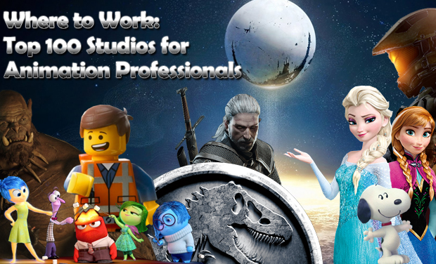 Where To Work Top 100 Studios For Animation Professionals Animation Career Review